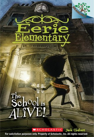 Book Review: Eerie Elementary – The School is Alive
