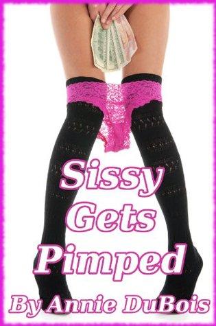 Sissy Gets Pimped Annie DuBois