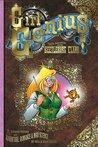 Girl Genius, Vol. 1: Agatha Heterodyne and the Beetleburg Clank (Girl Genius #1)