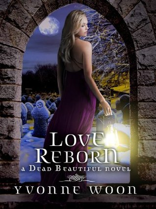 Love Reborn by Yvonne Woon