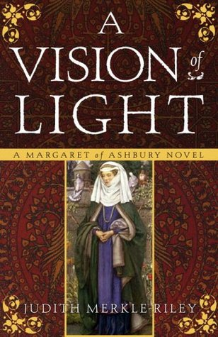 A Vision of Light (Margaret of Ashbury, #1)