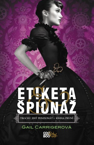 Etiketa & špionáž (Finishing School, #1)