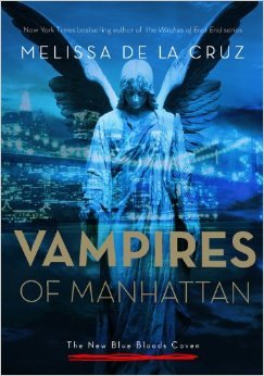 The Vampires of Manhattan (The new blue bloods coven, #1)