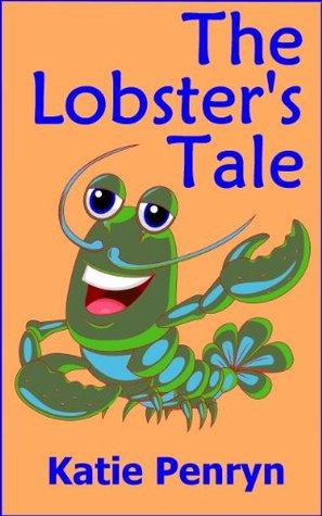 The Lobsters Tale  by  Katie Penryn