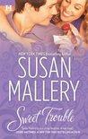 Sweet Trouble by Susan Mallery