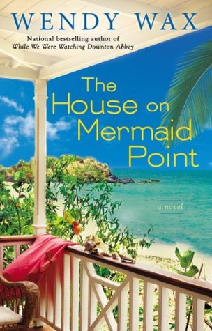 The House on Mermaid Point (Ten Beach Road, #3)