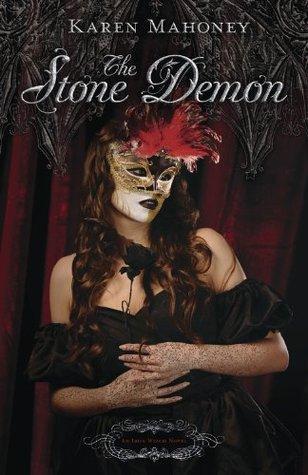The Stone Demon (The Iron Witch Series) Karen Mahoney