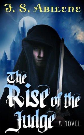Rise of the Judge J.S. Abilene