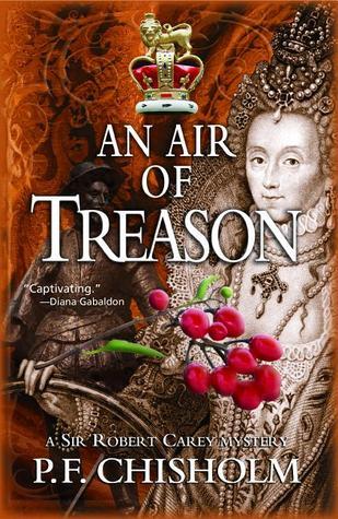 An Air of Treason (Sir Robert Carey, #6)