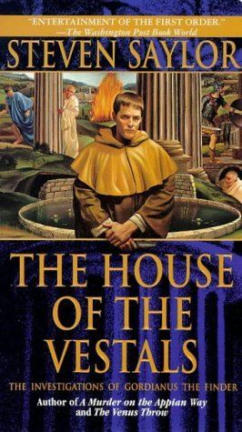 Book Review: Steven Saylor's The House of the Vestals