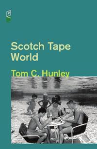 Scotch Tape World  by  Tom C. Hunley