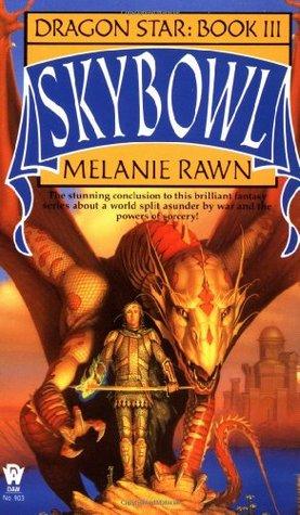 Skybowl (Dragon Star, #3)