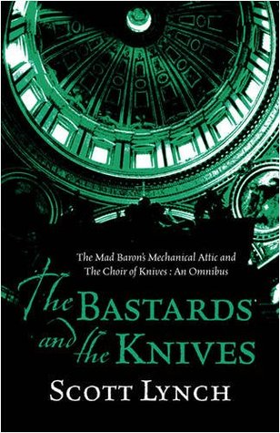The Bastards and the Knives (Gentleman Bastard, #0) Scott Lynch