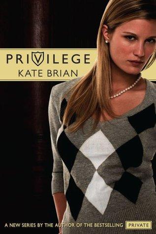 Privilege (Privilege, #1)