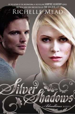 Silver Shadows (Bloodlines, #5)  - Richelle Mead