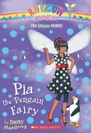 Pia the Penguin Fairy (Rainbow Magic: Ocean Fairies, #3)