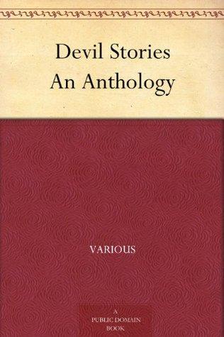 Devil Stories An Anthology Various
