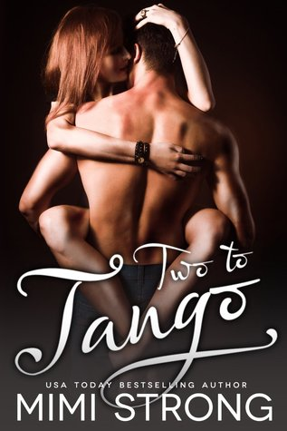 Two to Tango by Mimi Strong