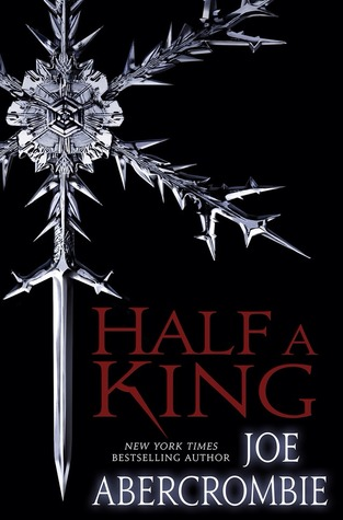 Review: Half a King by Joe Abercrombie (@jessicadhaluska, @LordGrimdark)