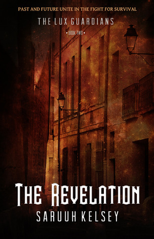 The Revelation (The Lux Guardians, #3)