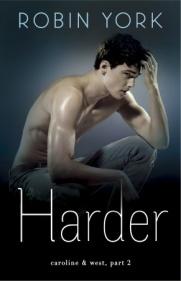 Harder (Caroline & West, #2)