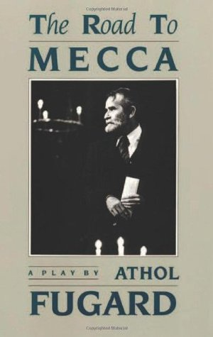 ?the road to mecca essay The road to mecca athol fugard essays on education the road to mecca athol fugard essays on education by  posted september 23, 2018 in the road to mecca athol fugard essays on education 0 0 world war two conclusion essay essay farm home is where your heart is essay edge.