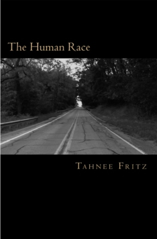 The Human Race by Tahnee Fritz