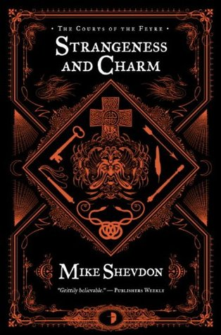 Strangeness and Charm (Courts of the Feyre, #3)