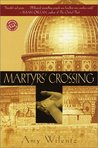 Martyrs' Crossing (Reader's Circle)