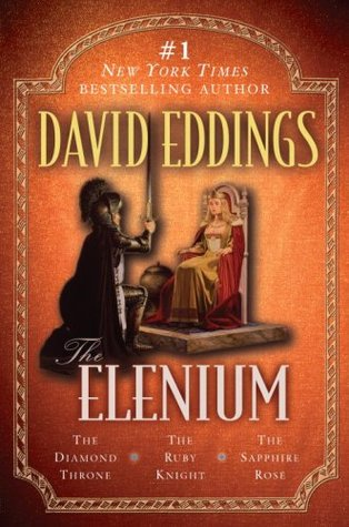 The Elenium: The Diamond Throne / The Ruby Knight / The Sapphire Rose (The Elenium, #1-3)