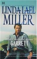 Garrett (McKettricks of Texas, #2) (2010) by Linda Lael Miller