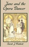 Jane and the Opera Dancer (Bow Street Consultant Series #3)