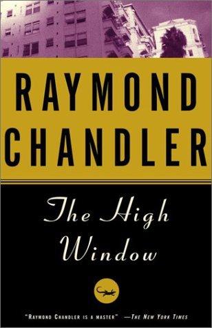 The High Window (unabridged) - Raymond Chandler