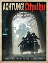 Achtung! Cthulhu: Keeper's Guide To The Secret War
