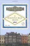 A Beautiful Blue Death (Charles Lenox Mysteries, #1)