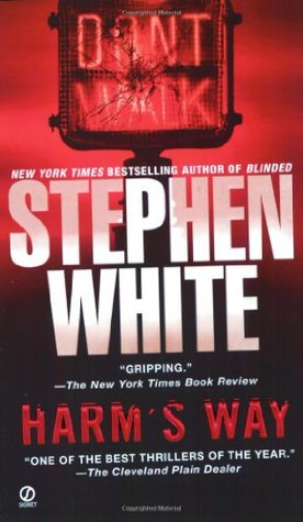 Harm's Way (Alan Gregory #4)  REQ - Stephen White