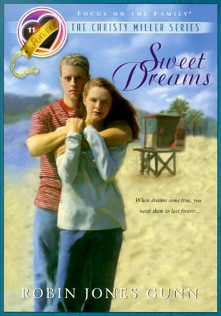 Sweet Dreams (Christy Miller, #11)