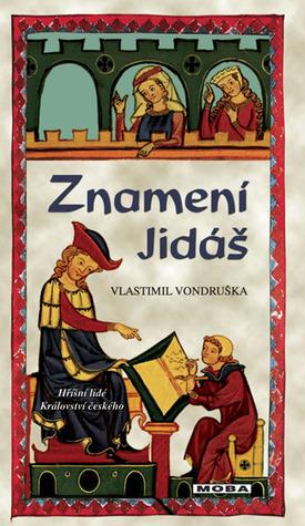 Znameni Jidas - Vlastimil Vondruska na Goodreads.com