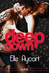 Deep Down (The OGs, #1)