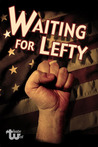 Waiting for Lefty