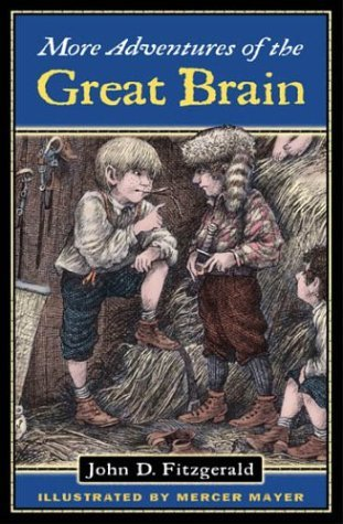 More Adventures of the Great Brain (Great Brain #2)