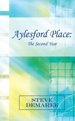 The Second Year (Aylesford Place #2) Steve Demaree