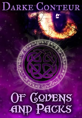 Of Covens and Packs  by  Darke Conteur