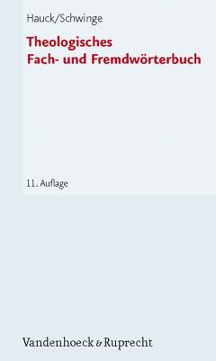 Theologisches Fach  Und Fremdwörterbuch  by  Friedrich Hauck