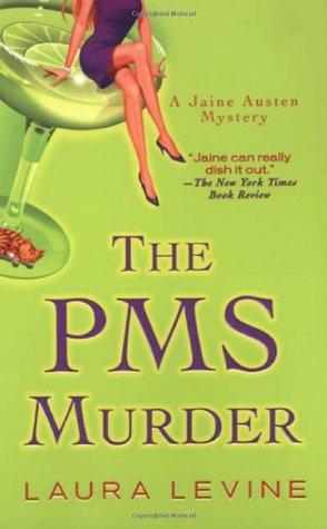 The PMS Murder (A Jaine Austen Mystery #5)
