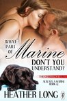 What Part of Marine Don't You Understand? (The Challenge Series)