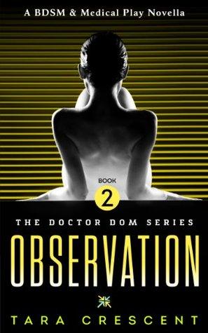 Observation (Doctor Dom, #2)
