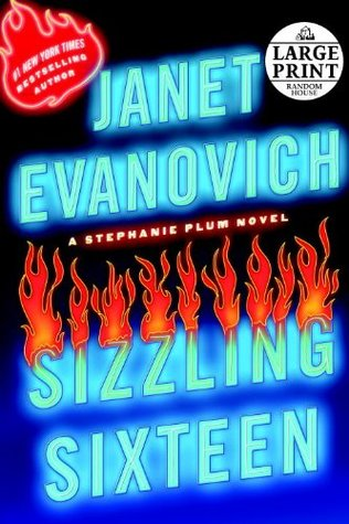 Sizzling Sixteen (Stephanie Plum, #16) by Janet Evanovich