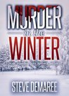 Murder in the Winter (Dekker Cozy Mystery #2)