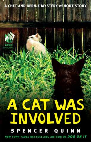 A Cat Was Involved (Chet and Bernie Mystery 0.1)